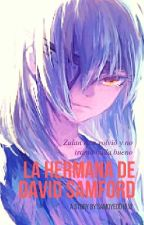 La Hermana De David Samford by saintseiya15