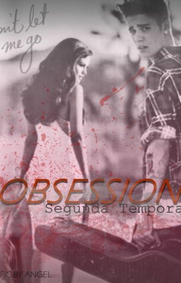 OBSESSION || Second Season