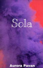 Sola by aurorapavan_