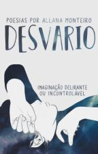 Desvario by allimonteiro