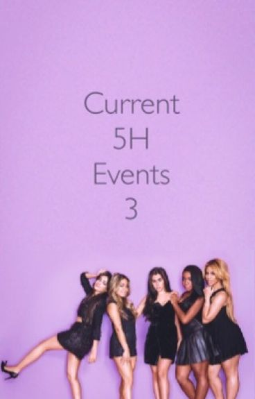 Current 5H Events 3