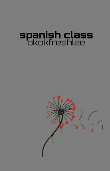 Spanish Class - Wes Tucker [on hold]