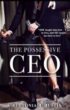 The Possessive CEO by SiredToNiall_Justin