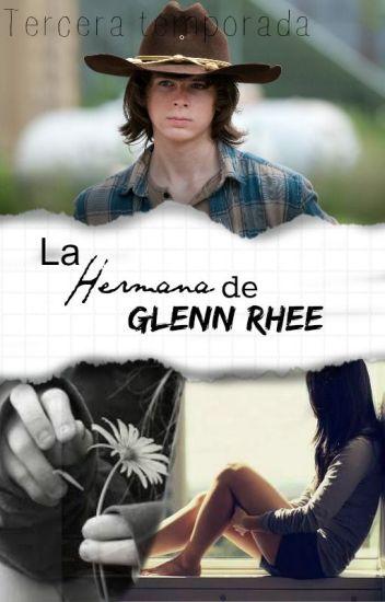 La Hermana De Glenn Rhee (Carl Grimes & tu)-3ra temporada.