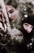 The Succubus And The Vampire by EXOFANFICTIONINA