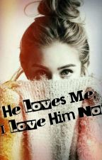 He Loves Me, I Love Him Not by Crystal_styles1234
