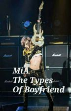 MiA The Types Of Boyfriend by MarianaRamos628