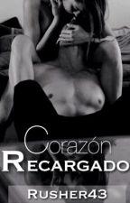 Corazón Recargado (CA #3) by Rusher43