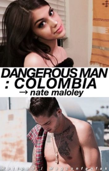 Dangerous Man : Colombia → n.m
