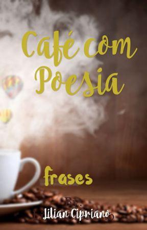 Café com Poesia by LilianCipriano