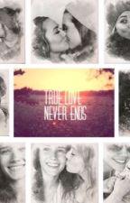 True Love Never Ends by FanficsAreLyfe_
