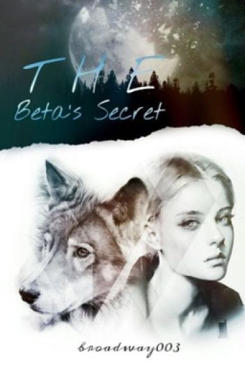 The Beta's Secret #Wattys2017