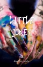 Little Joker || Larry Stylinson by sweetlarrygirl