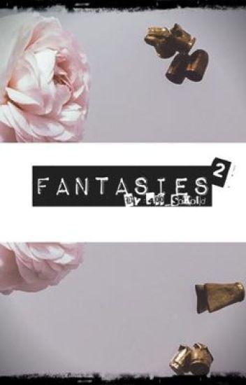 Fantasies 2 {M}