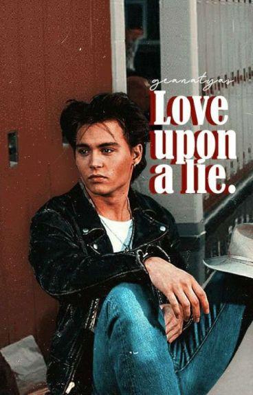 Love Upon A Lie(Johnny Depp Fanfict)