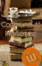 communauté haitienne wattpadienne by DiamantBloom