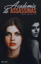 Academia de Assassinas || EM BREVE by Panda_Radioativo