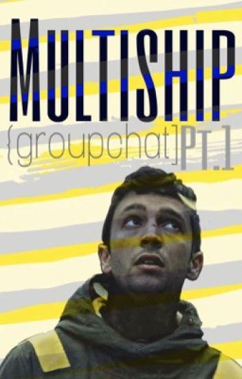 ⚣Multi-ship {Groupchat!}⚢
