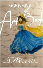 My Art Book by _0Alice0_