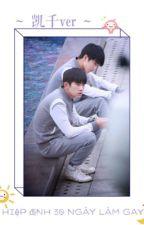 [Chuyển ver - Khải Thiên] Hiệp định 30 ngày làm gay by karyee_2128