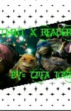 TMNT x Reader  by CreaJones