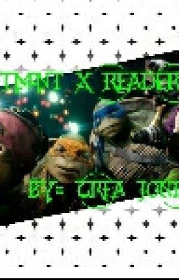 TMNT x Reader