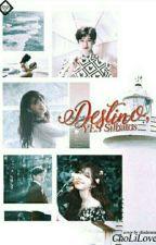 Destino, YES Silbatos ●ChanJi● by ChoLiLove