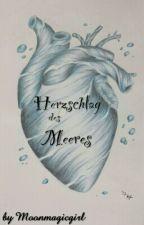 Herzschlag des Meeres by Moonmagicgirl