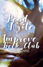 Read, Write, and Improve Book Club by chey1501