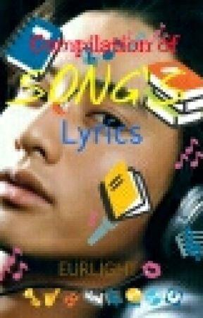 Compilation of SONG's LYRICS by EurLight