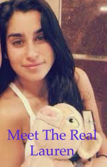 Meet the real Lauren (Lauren Jauregui age play story) ON HOLD
