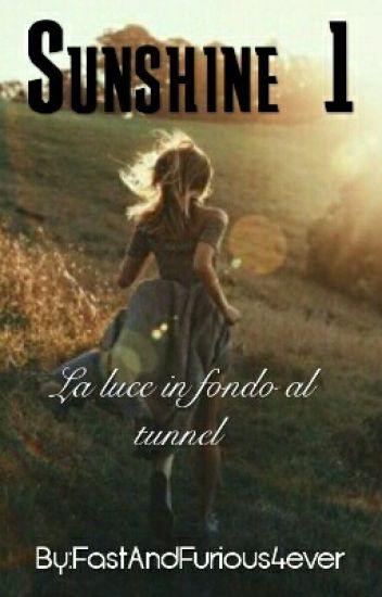 Sunshine-La Luce In Fondo Al Tunnel{S.M.}