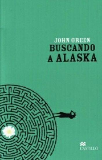 Buscando a Alaska (Completa)