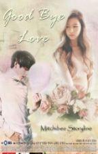 Goodbye Love [TaeSana] by mitchibee