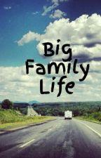 Big Family Life by EsterPiubeni