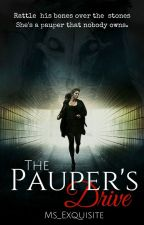 The Pauper's Drive by Ms_Exquisite