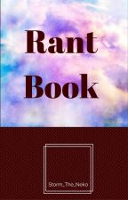 Rant Book by Storm_The_Neko