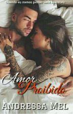 Amor Proibido  by MegMellAM