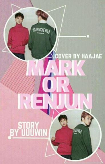 Mark Or Renjun