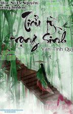 Tiểu Tỳ Trọng Sinh by ThuongQuanNghi