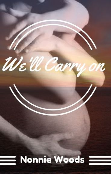 We'll Carry On