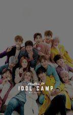 Idol Camp A.F by wtf_fanfics
