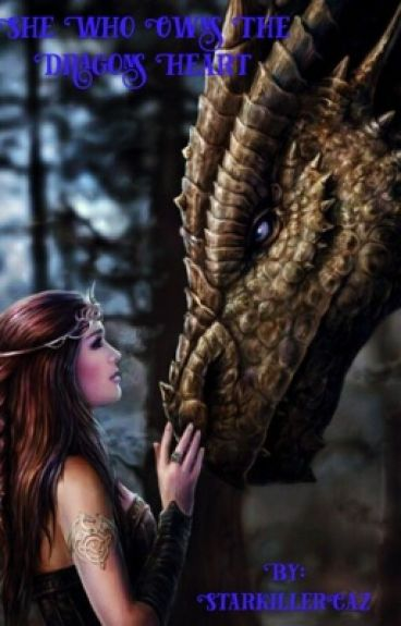She Who Owns The Dragon's Heart