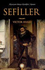 SEFİLLER --VİCTOR HUGO-- KİTAP ÖZETİ by hakan549569