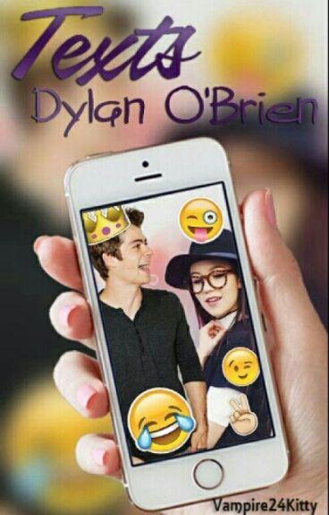 Texts Dylan O'Brien