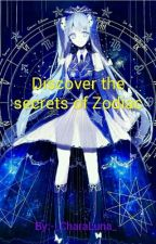 Discover the secrets of zodiac by -_CharaLuna_-