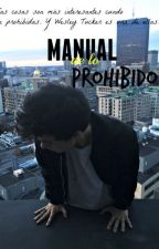 Manual de lo prohibido by underdreams_