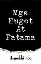 Mga Hugot At Patama by little_misschief06