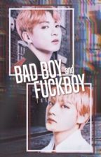 Bad Boy and Fuck Boy (Vkook) by Troublemakek