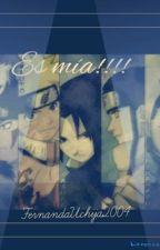 Es mía!!! (Naruto,Sasuke,Kiba,Shikamaru,Neji  x tu ) by Fernandauchija2004